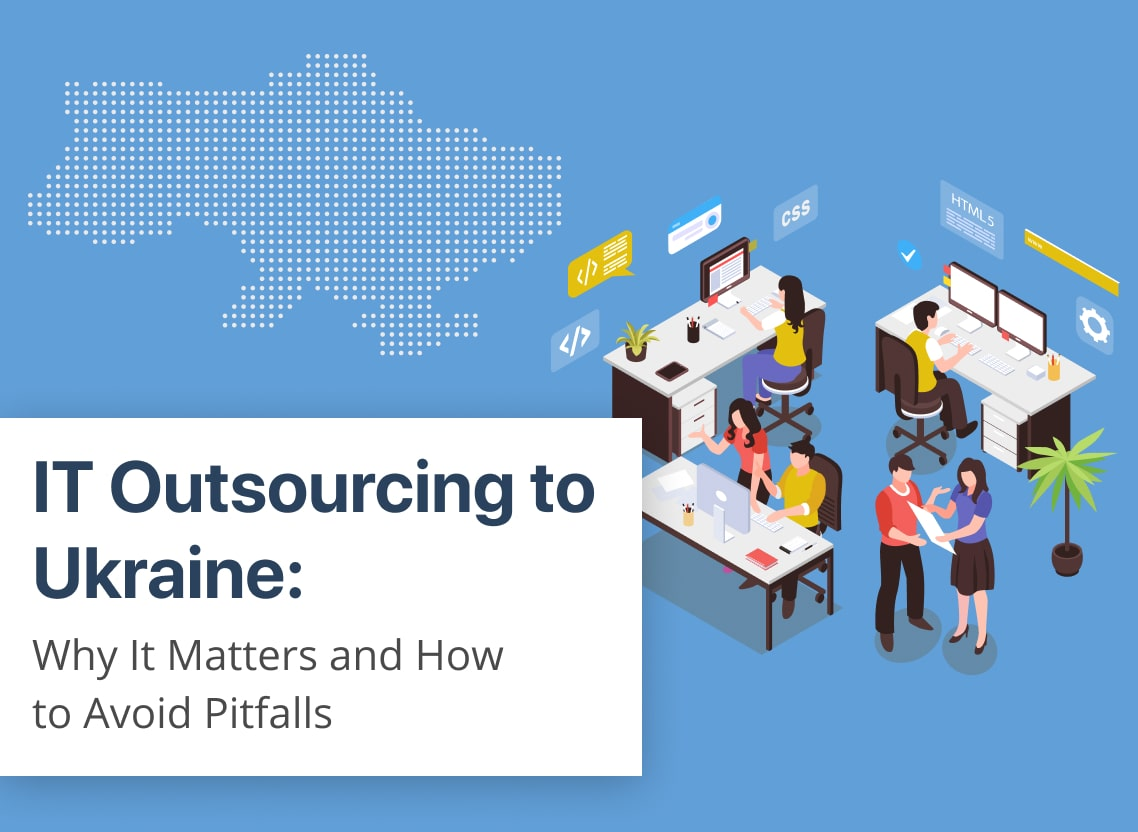Why Should You Choose Ukraine IT-Outsourcing Companies?